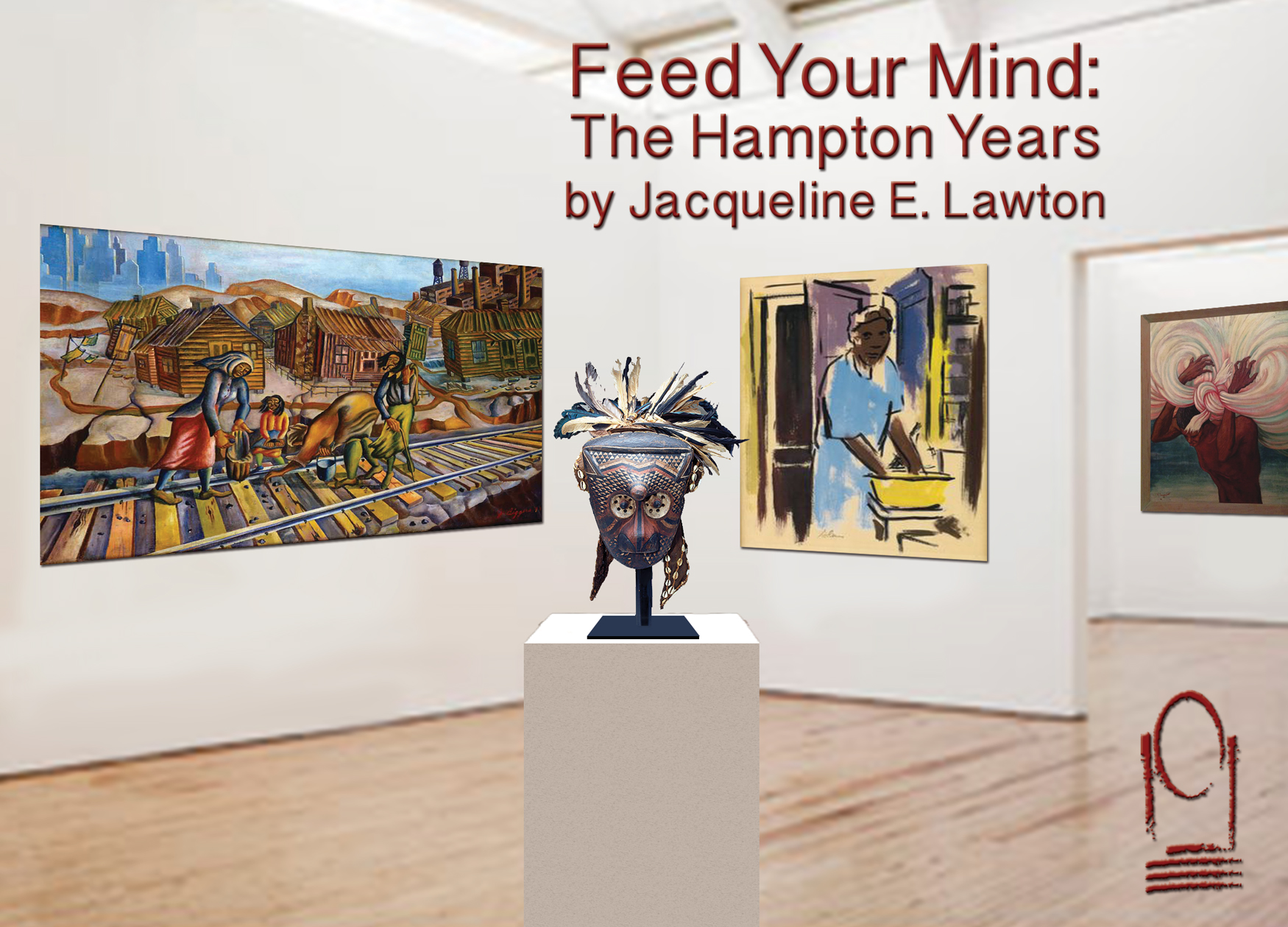 Feed Your Mind: THE HAMPTON YEARS by Jacqueline E. Lawton