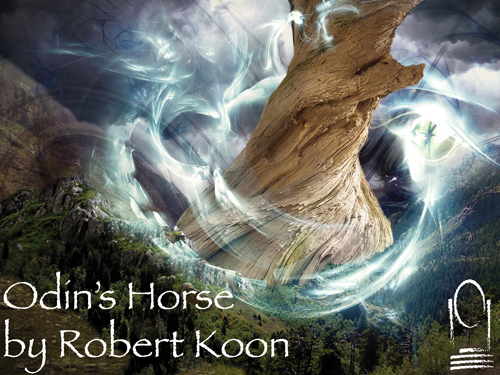 ODIN'S HORSE by Robert Koon