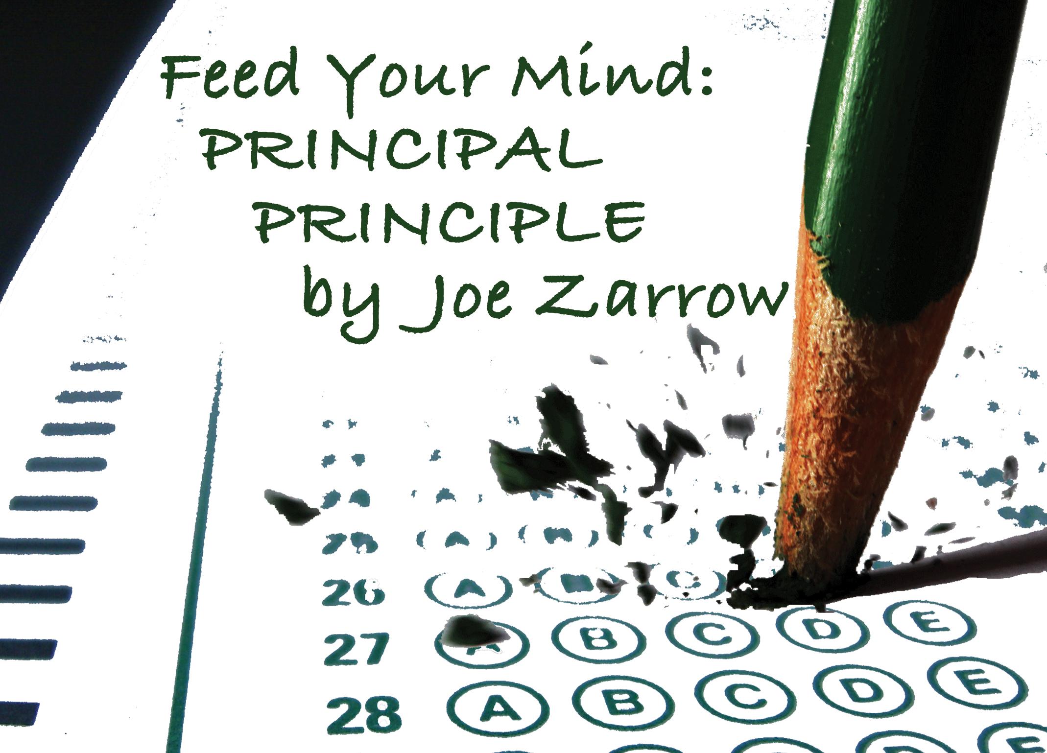 Principal Principle by Joe Zarrow